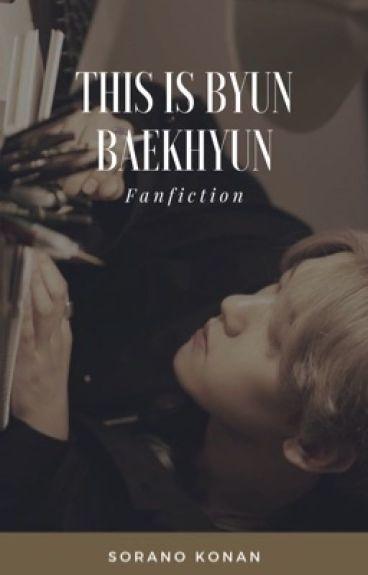 Chanbaek: This Is Byun Baekhyun