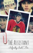 The Assistant - A Patrick Kane Fanfic by Infinity_Isnt_Far