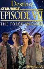 Destiny: 4ta Temporada Alternativa (Star Wars: The Force Awakens) by Apt2307