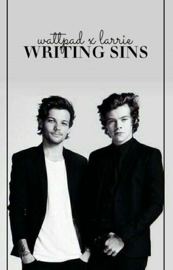 writing sins // larry psycho!Louis