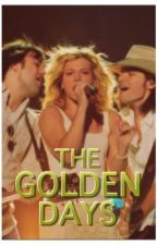 The Golden Days- The Band Perry Fan Fiction by tbpandtswiftfan