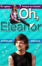 》Oh, Eleanor《 [Elounor] by XxICanxX