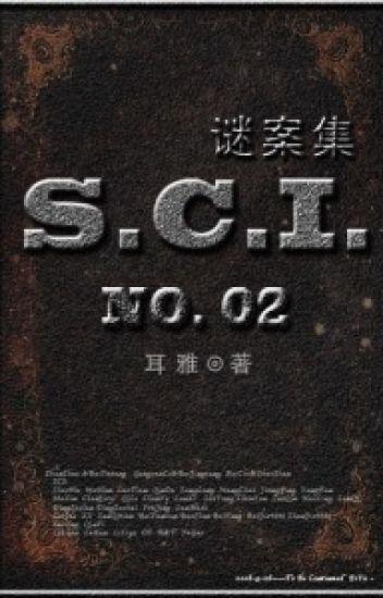S.C.I. mê án tập - quyển II