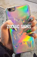 Zodiac Signs✨ by Dallyisababe