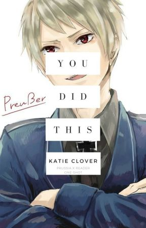 You Did This (Bully!Prussia x Depressed!Reader One-Shot