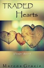 Traded HEARTS by MarcosGracie