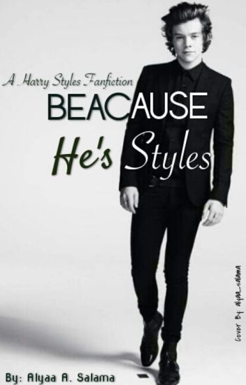 Because He's Styles ✔ (Completed)