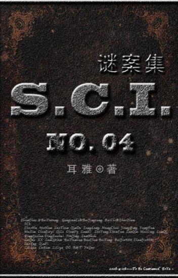 S.C.I. mê án tập - quyển IV