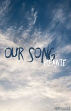 our song [meanie] by -jeonghans