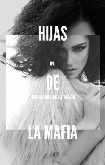 Hijas de la mafia [Editando]