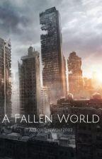 A Fallen World by Arrow394