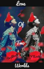 Love Of Two Worlds (VKook) by Sky_Black-01
