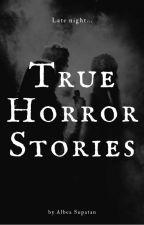 True Horror Story by AlbeaCutie143