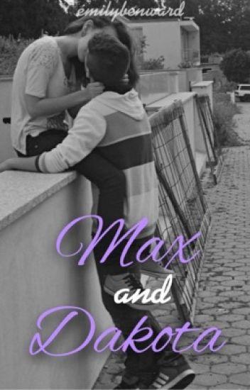 Max and Dakota