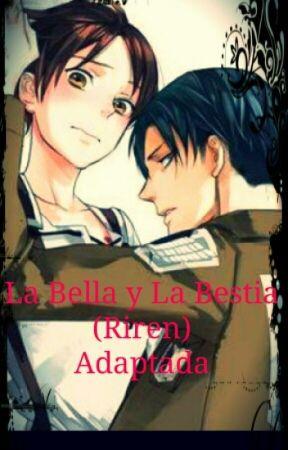 La bella y La Bestia (Riren) by VanneMerinoReal