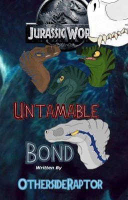 Jurassic World: Untamable Bond - Prologue - Wattpad
