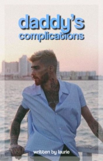 Daddy's Complications☽ z.m