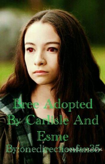 Bree Adopted By Carlisle And Esme - Pamela Mishaud - Wattpad