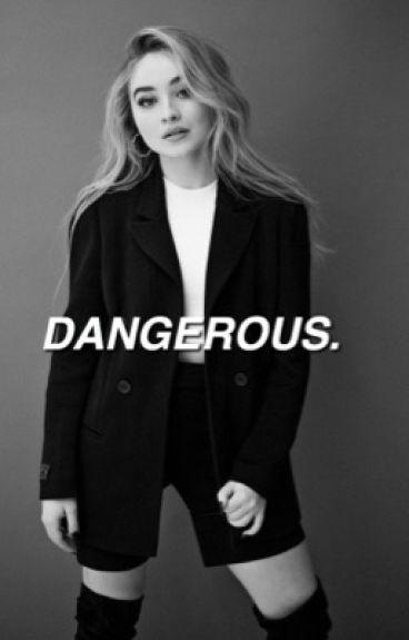 Dangerous - Rilaya AU [COMPLETED]
