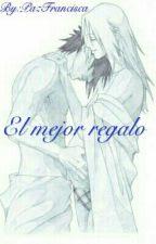 El Mejor Regalo (SasuSaku) by PazUchiha1501ss