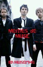 El Libro De Los Memes De MUSE. by Muser94G