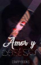 Amor y obsesión  «Ayando» by Crappybooks