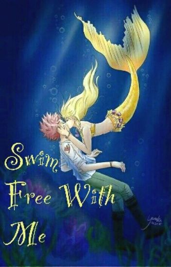 Fairy Tail: Swim Free With Me