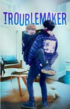 TROUBLEMAKER (KNK) [EDITANDO] by inttoni