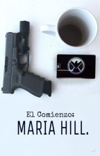El Comienzo: Maria Hill by Marvelous-writer