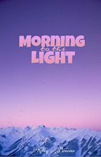 Morning to the Light [on hold] by kpurnomo