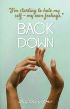 Back Down by aesthetin
