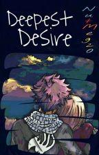 Deepest Desire [NaLu] by NutMeg20