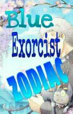 Δ Zodiac Blue Exorcist Δ by Cristina-Shan