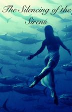 The Silencing of the Sirens by celeana18