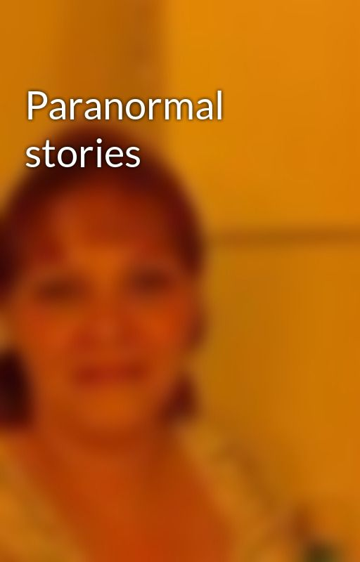 Paranormal stories by VickieOsborne
