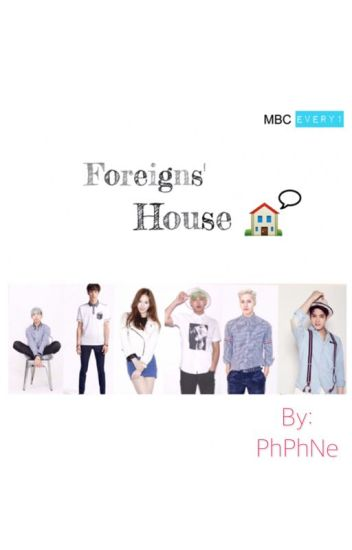 Foreigns' House *Hiatus*