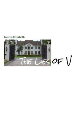 The Lies of V by Lauren--Elizabeth