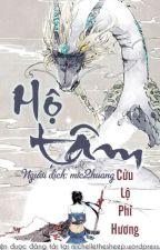 [Edit] Hộ tâm- Cửu Lộ Phi Hương by WyWy2244