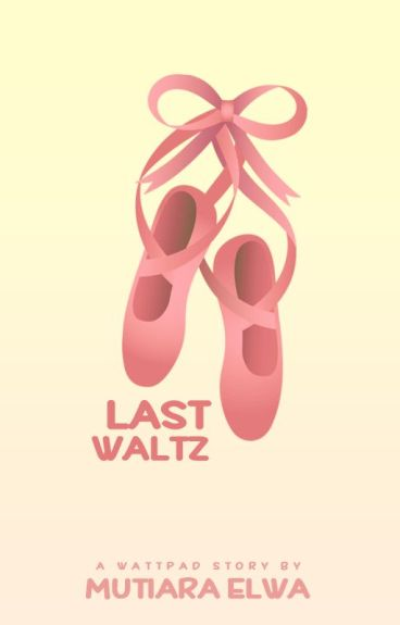 Last Waltz by crookedaydreamer