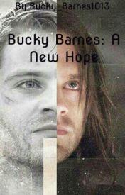 Bucky Barnes: A New Hope by Bucky_Barnes1013
