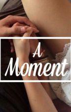 A Moment by PrettymeJR