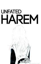 Unfated Harem by MajesticBunnie
