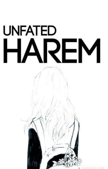 Unfated Harem