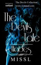 The Devils Tale : Hades by MissLStories