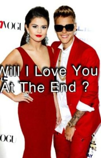 Will I Love You At The End ? (A Jelena Story)