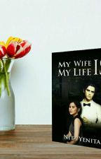 My Wife Is My Life by yunndayennita