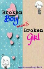 Broken Boy Meets Broken Girl by foreverhugotera