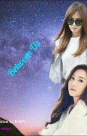 Between Us ❤ by TaenySoneAuthor