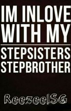 I'm Inlove With My Stepsister's STEPBROTHER by ReezeelSG