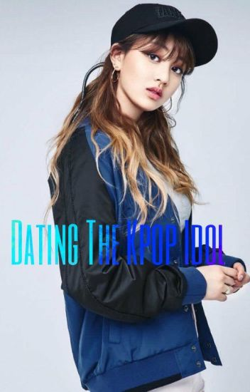 Dating The Kpop Idol